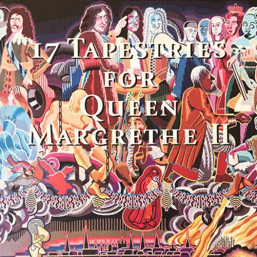 17 Tapestries for Queen Margrethe II, Hornung, Peter Michael, ISBN 87-987536-3-0