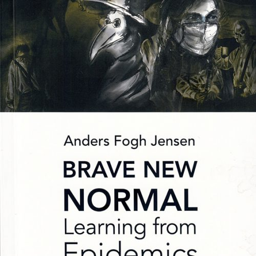 Brave New Normal: Learning From Epidemics