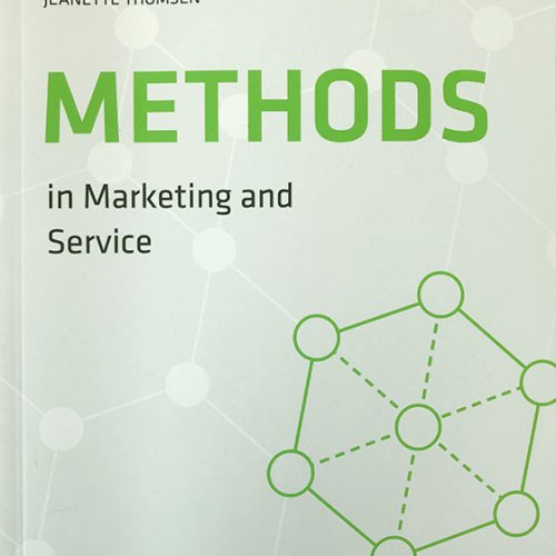 Methods in Marketing and Service, Per Bergfors, Poul K. Faarup, Jeanette Thomsen, ISBN: 9788741271897